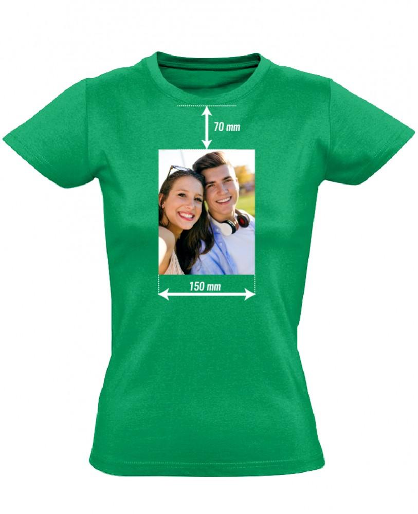 9959299771 Egyedi fényképes női póló 15 cm széles képpel (zöld) - PólóVerzum