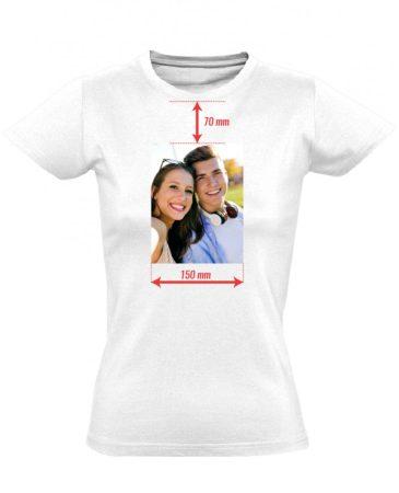 Egyedi fényképes női póló 15 cm széles képpel (fehér)