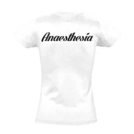Aneszteziológia női póló (fehér)