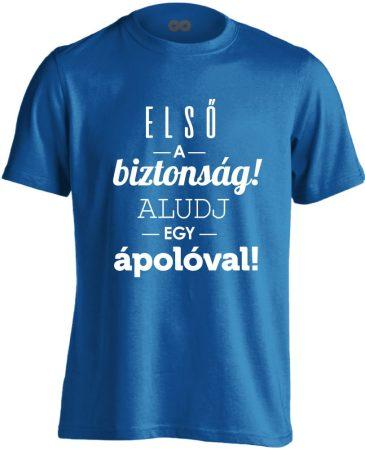 Első a biztonság! ápolós férfi póló (kék)