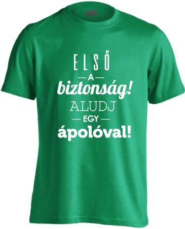 Első a biztonság! ápolós férfi póló (zöld)