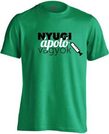 Nyugi, ápoló vagyok! ápolós férfi póló (zöld)