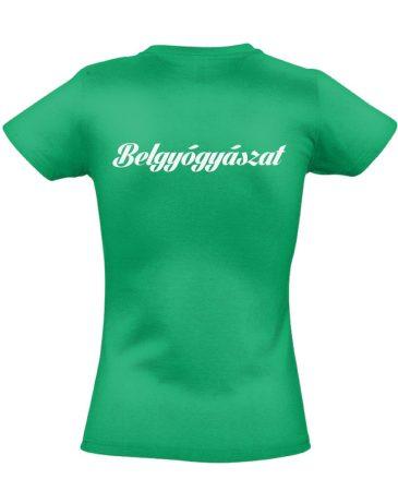 Belgyógyászat női póló (zöld)