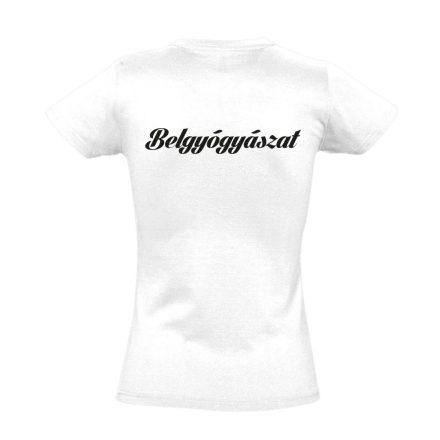 Belgyógyászat női póló (fehér)