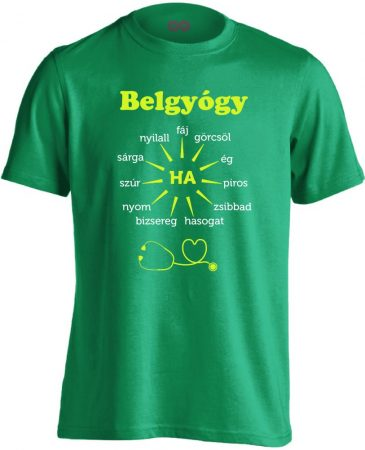 Ha Esik, Ha Fáj! belgyógyászati férfi póló (zöld)