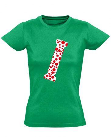 A Pöttyös Póló Az Igazi bőrgyógyászati női póló (zöld)