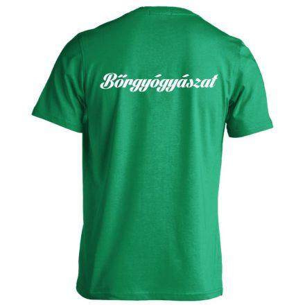 Bőrgyógyászat férfi póló (zöld)