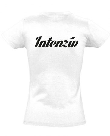 Intenzív osztályos női póló (fehér)