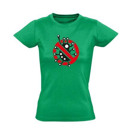 Fertőzni Tilos infektológiai női póló (zöld)