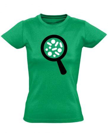 Nagyító laboros/mikrobiológiai női póló (zöld)