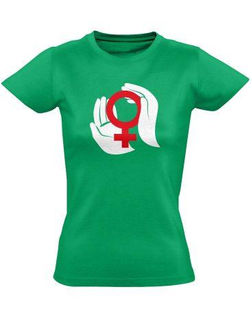 A Nők Védelmezői nőgyógyászati női póló (zöld)