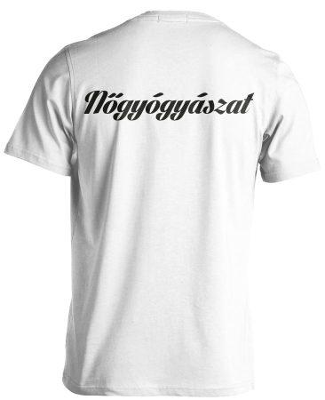 Nőgyógyászat férfi póló (fehér)