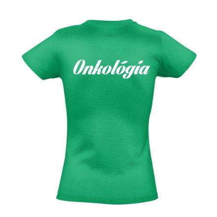 Onkológiai női póló (zöld)