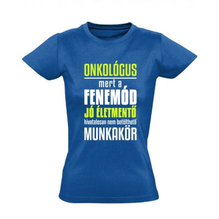 Életmentő onkológiai női póló (kék)