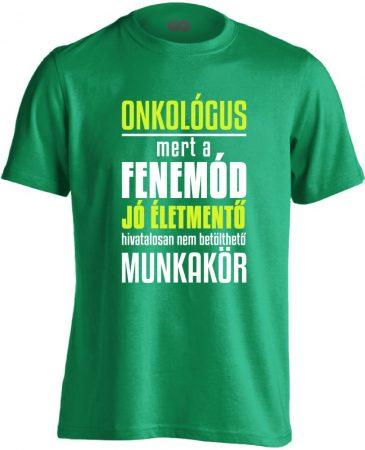 Életmentő onkológiai férfi póló (zöld)