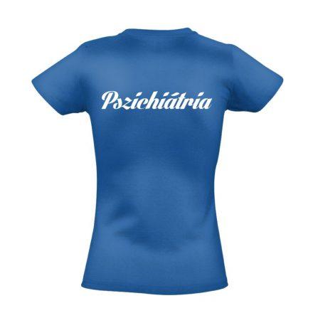 Pszichiátria női póló (kék)