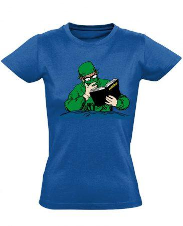 Tanulni Sosem Késő sebészeti női póló (kék)