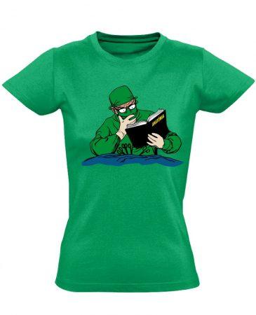 Tanulni Sosem Késő sebészeti női póló (zöld)