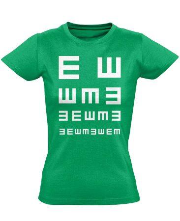 Látás Teszt szemészeti női póló (zöld)