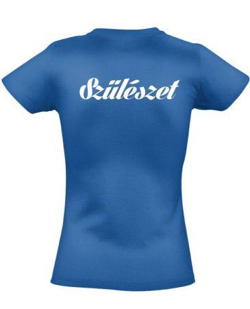 Szülészet női póló (kék)