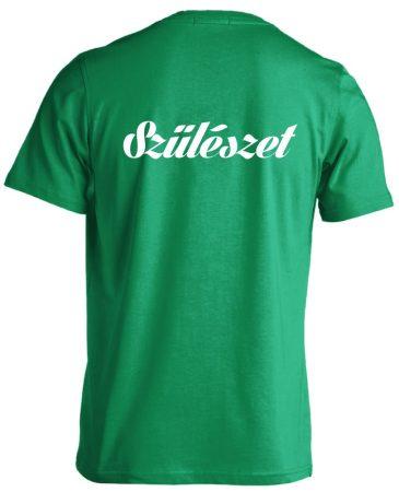Szülészet férfi póló (zöld)