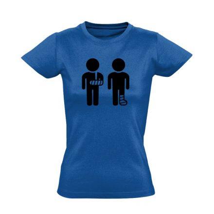 Kéz és Lábtörést! traumatológiai női póló (kék)