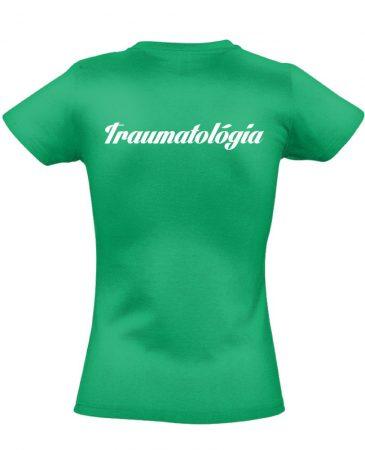 Traumatológia női póló (zöld)