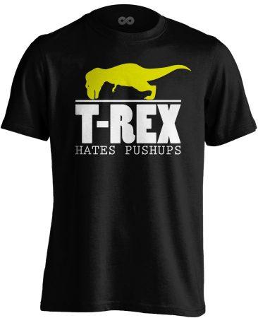 T-Rex Hates Pushups body building póló (fekete)