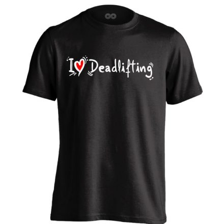 I Love Deadlifting crossfit férfi póló (fekete)