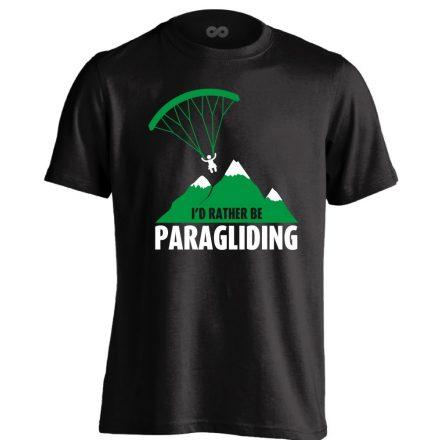 I'd Rather Be Paragliding siklóernyős férfi póló (fekete)